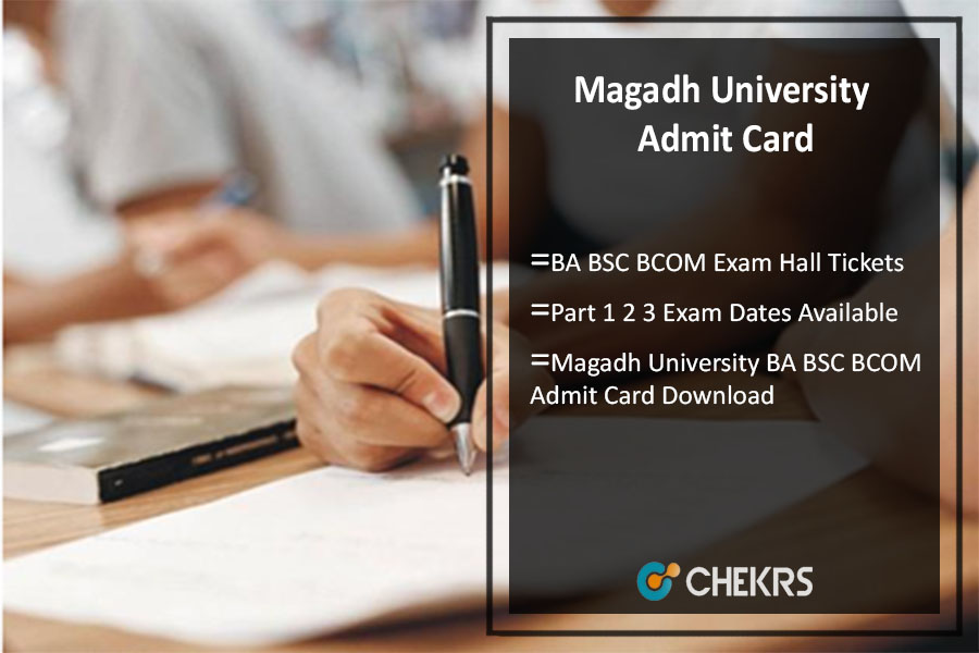 Magadh University BA BSC BCOM Admit Card Part 1 2 3 Exam Dates Available