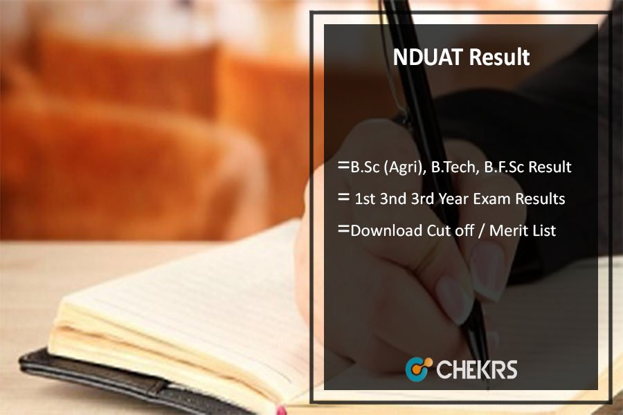 NDUAT Result, B.Sc (Agri), B.Tech, B.F.Sc 1st 3nd 3rd Year Results