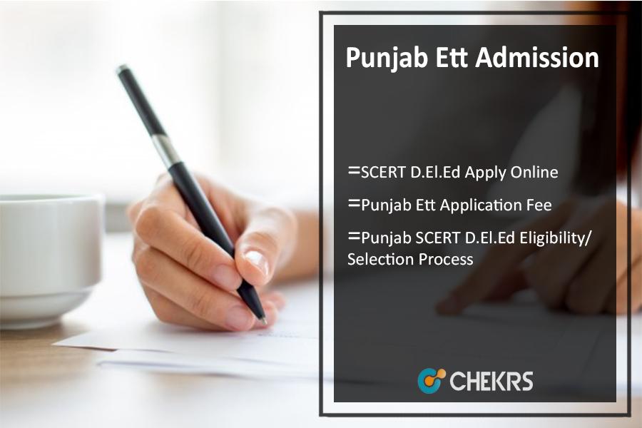 Punjab Ett Admission, SCERT D.El.Ed Apply Online @ssapunjab.org