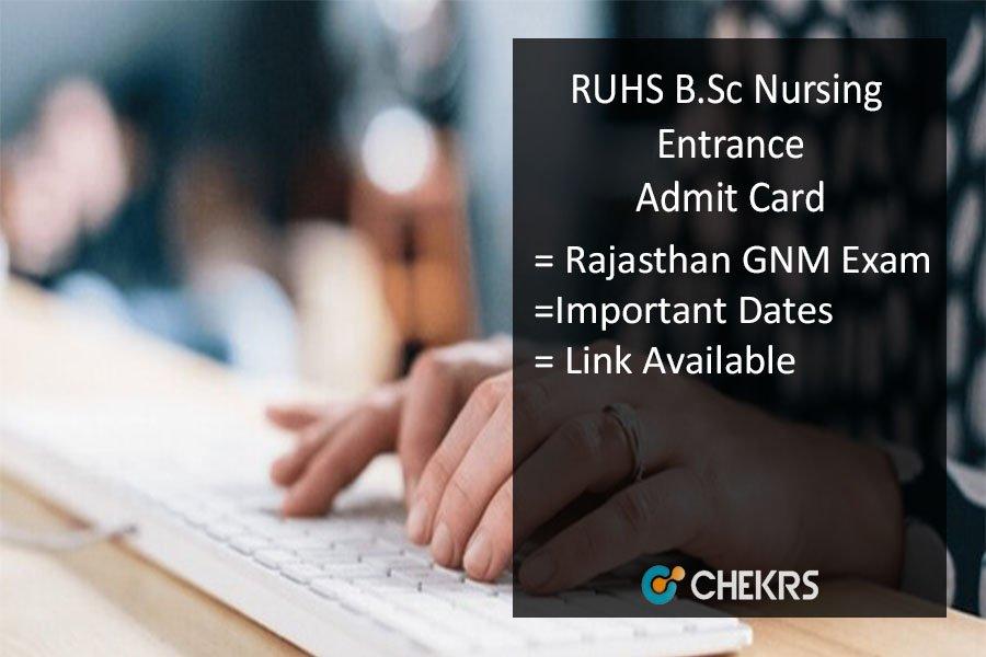 RUHS B.Sc Nursing Entrance Admit Card - Rajasthan GNM Exam Dates