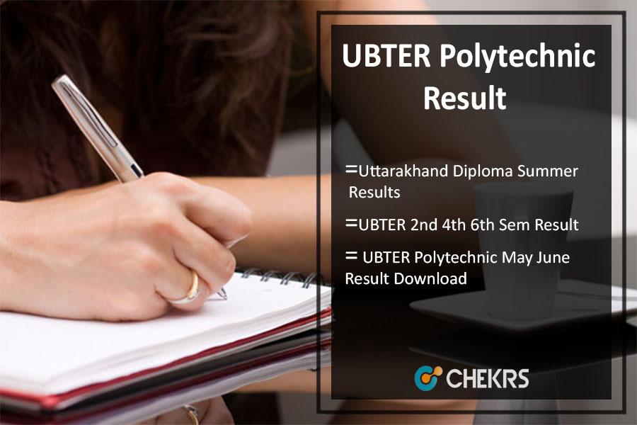 UBTER Polytechnic Result May-June, Uttarakhand Diploma Summer Results