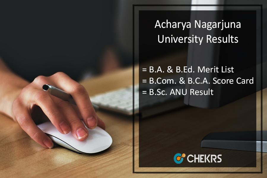 ANU BA-BSC-BCOM-B.Ed-BCA Result, UG Degree Acharya Nagarjuna University Results