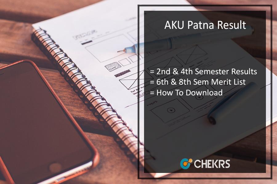 AKU Patna Result, B.Tech 2nd-4th-6th-8th Sem Results
