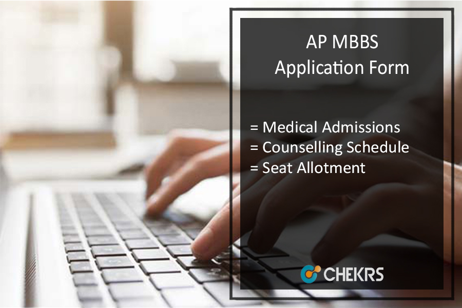 AP MBBS Application Form - Medical Admission, Counselling Schedule, Seat Allotment