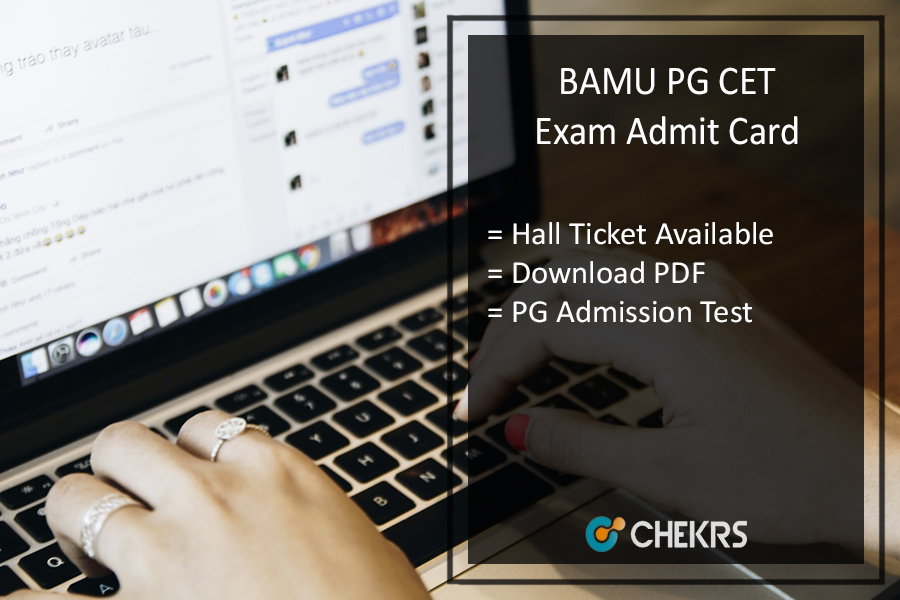 BAMU PG CET Exam Admit Card, Download Hall Ticket PG Common Entrance Test
