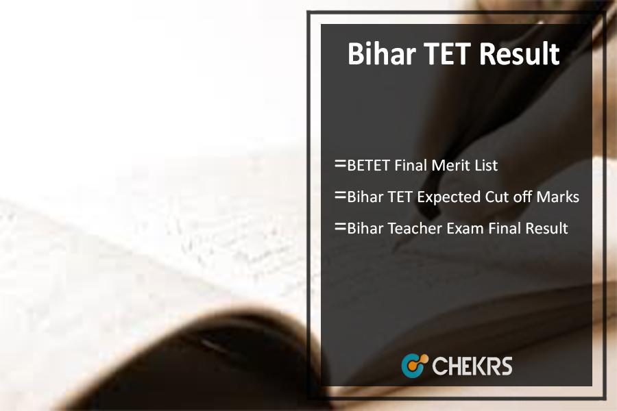 Bihar TET Result, BETET/ BTET Merit List, Cut Off @biharboard.ac.in