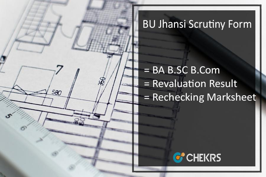BU Jhansi Scrutiny Form, BA B.SC B.Com Revaluation Result @bujhansi.ac.in