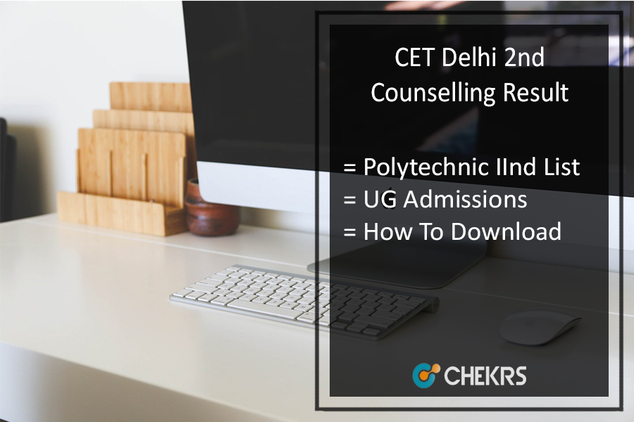 CET Delhi 2nd Counselling Result - Polytechnic Second List Releasing @cetdelhi.nic.in