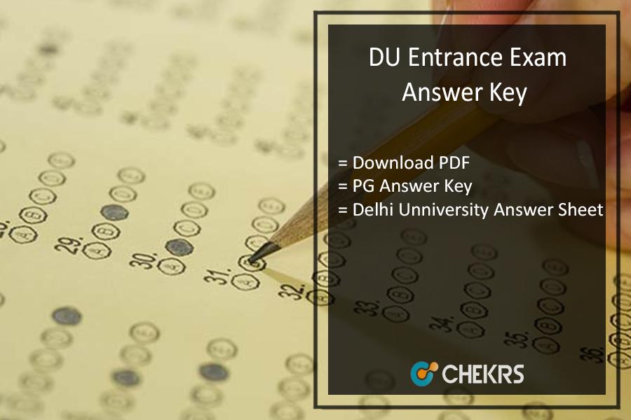 DU Entrance Exam Answer Key Pdf- Delhi Uni PG July Answer Sheet