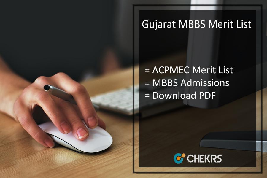 Gujarat MBBS Merit List - NEET UG Admission List @medadmbjmc.in