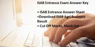 ISAB Entrance Exam Answer Key Pdf- Agri Business July Exam Result, Cut Off Marks