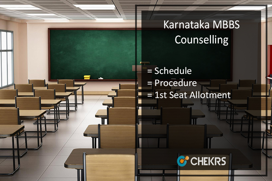 Karnataka MBBS Counselling - Schedule, Procedure, 1st Seat Allotment