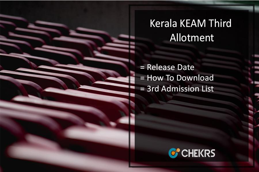 Kerala KEAM Third (3rd) Allotment 2017- CEE Seat Allotment Result @cee-kerala.org