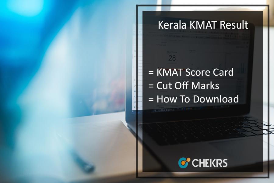 Kerala KMAT Result -Scorecard, Cutoff Download on 7th July @kmatkerala.in