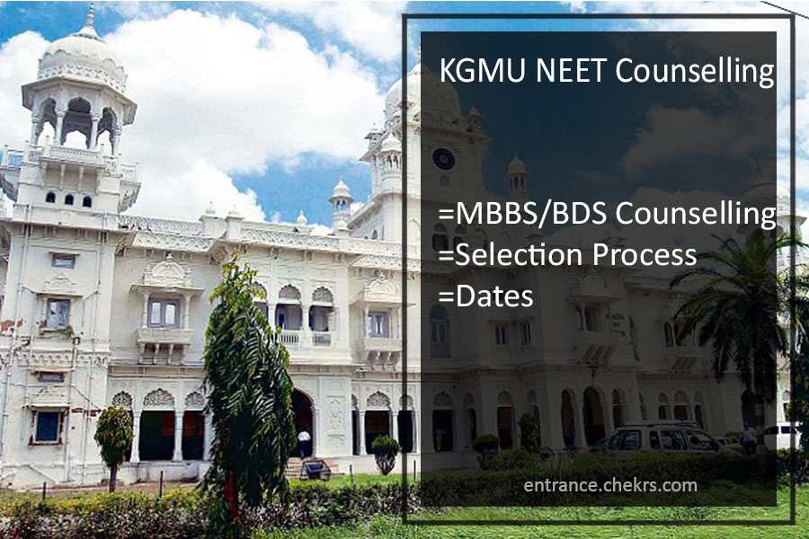 Check KGMU Lucknow NEET Counselling Result for MBBS/ BDS and also get Uttar Pradesh (UP) UG Medical Admission Schedule,
