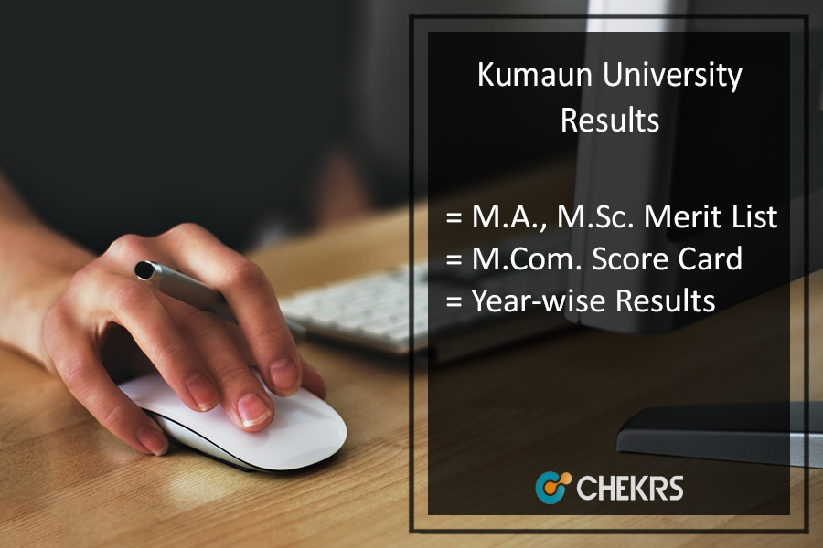Kumaun University MA MSC MCOM Result, KU 1st 2nd 3rd Year Results Releasing