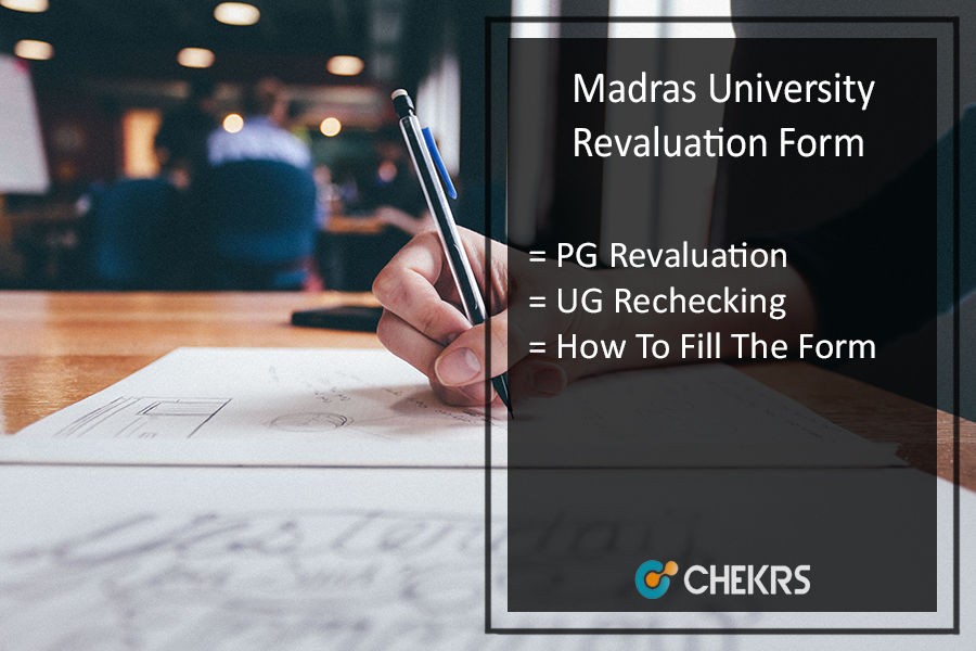 Madras University Revaluation Form - UNOM UG PG Reval. Application @unom.ac.in