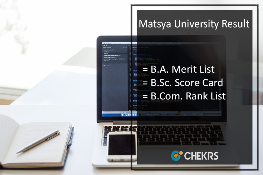 Matsya University Result, BA BSC BCOM 1st-2nd-3rd Year Results