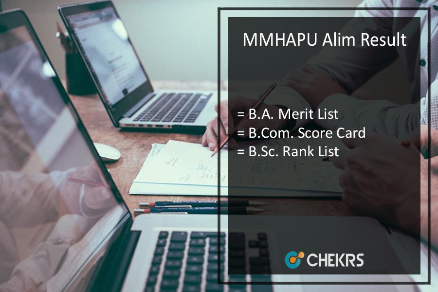 MMHAPU Alim Result - Part 1 2 3 BA-B.SC-B.COM Results @mmhapu.bih.nic.in