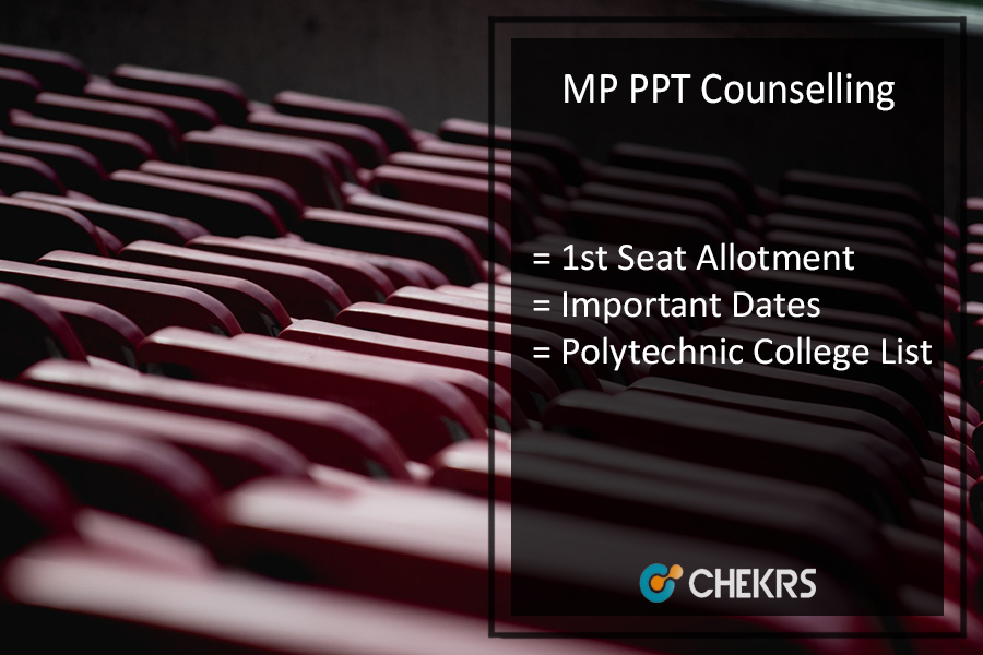 MP PPT Counselling, Polytechnic College List, 1st Seat Allotment Dates