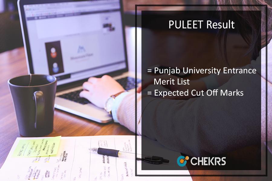 PULEET Result, Merit List, Punjab University Entrance Cut Off Marks