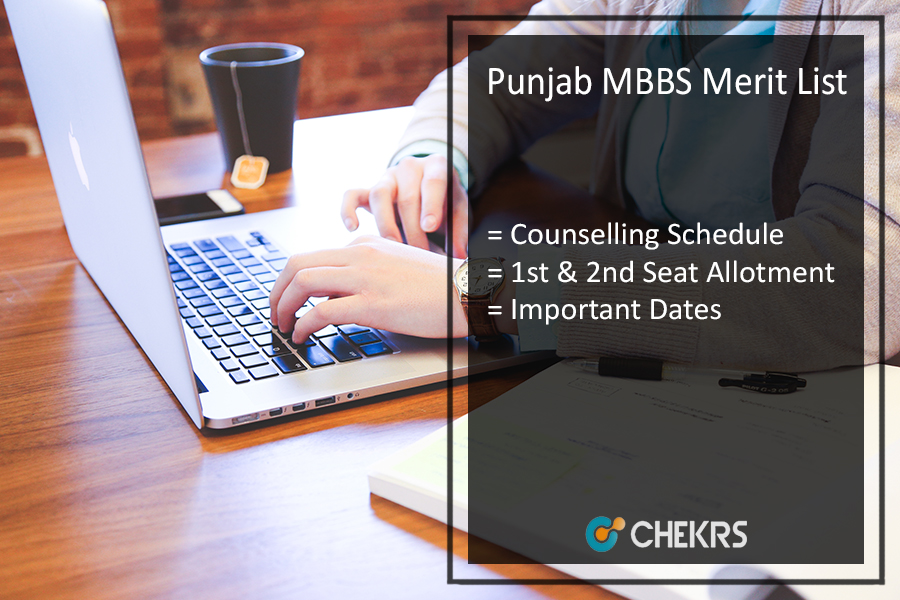 Punjab MBBS Merit List - Counselling Schedule, 1st 2nd Seat Allotment Dates