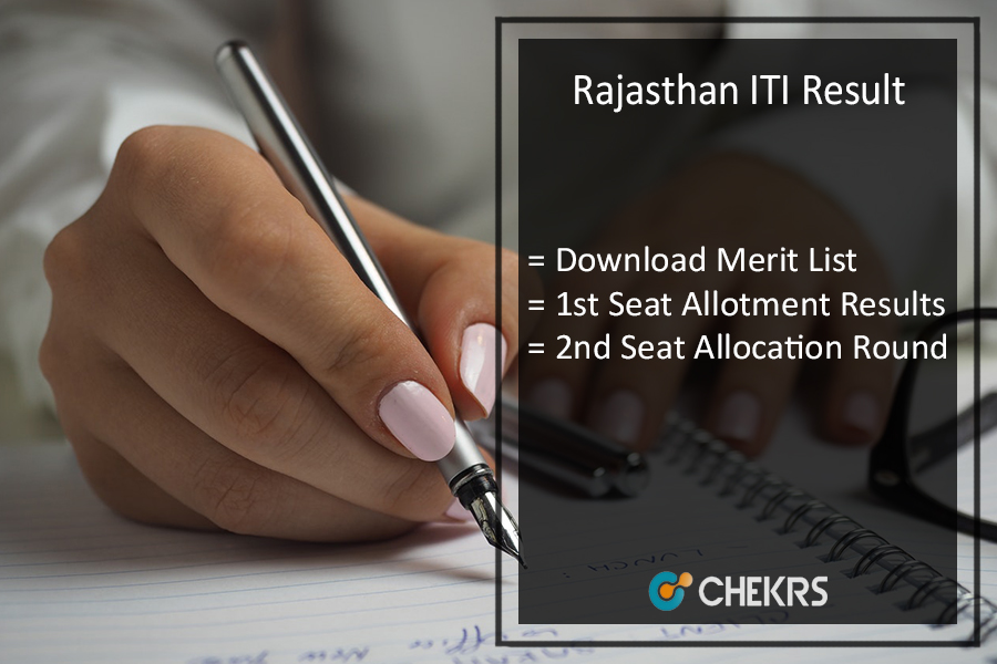 Rajasthan ITI Result - Merit List, 1st 2nd Seat Allotment Result