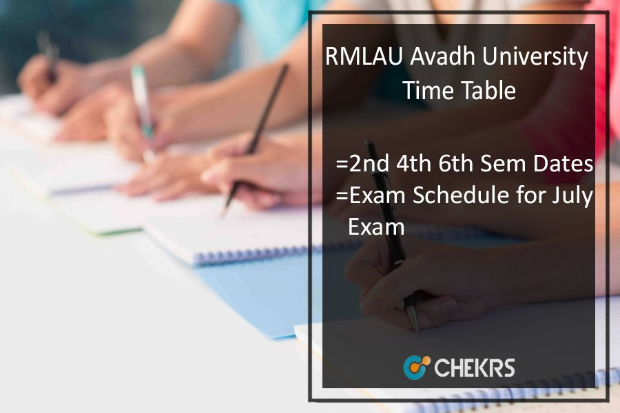 RMLAU Avadh University BBA BCA LLB Time Table, 2nd 4th 6th Sem July Exam Scheme