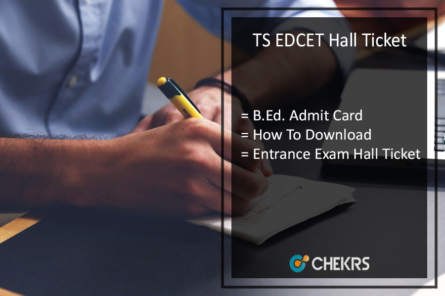 TS EDCET Hall Ticket Download- b.Ed Entrance Exam Admit Card