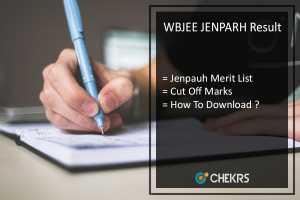WBJEE JENPARH Result, Jenpauh Cut Off Marks @wbjeeb.in To Be Released