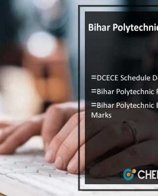 Bihar Polytechnic Counselling Dates- DCECE Schedule, Merit