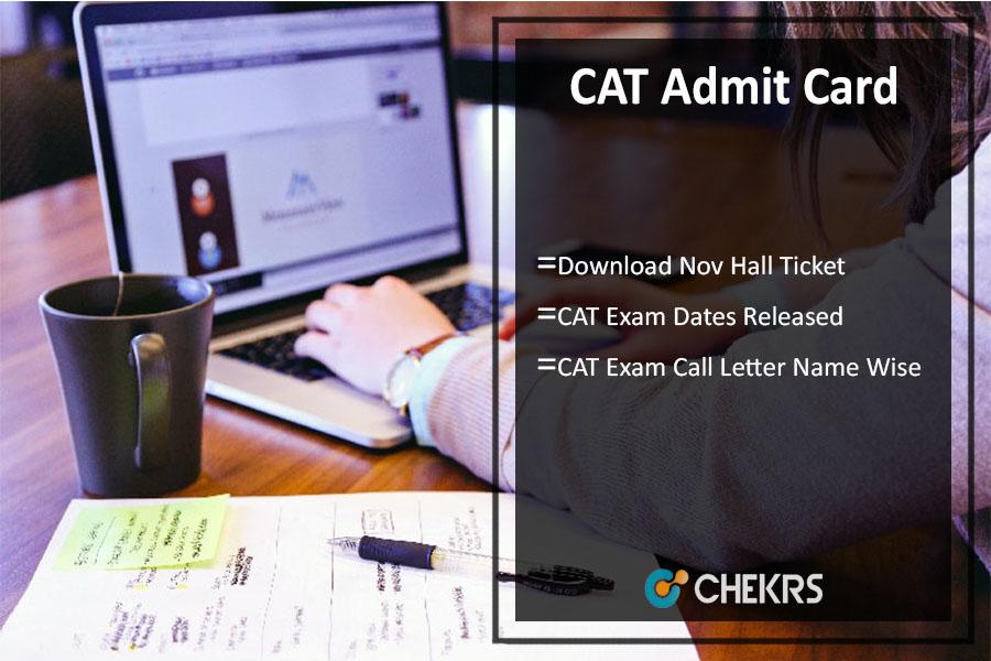 CAT Admit Card, Download Nov Hall Ticket, Exam Dates Released