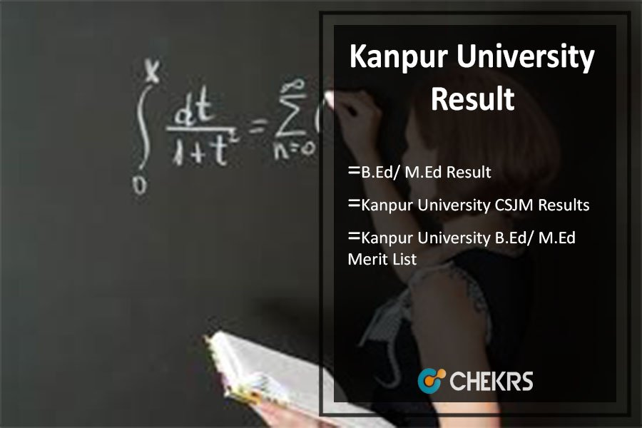 Kanpur University B.Ed/ M.Ed Result, CSJM Results @kanpuruniversity.org