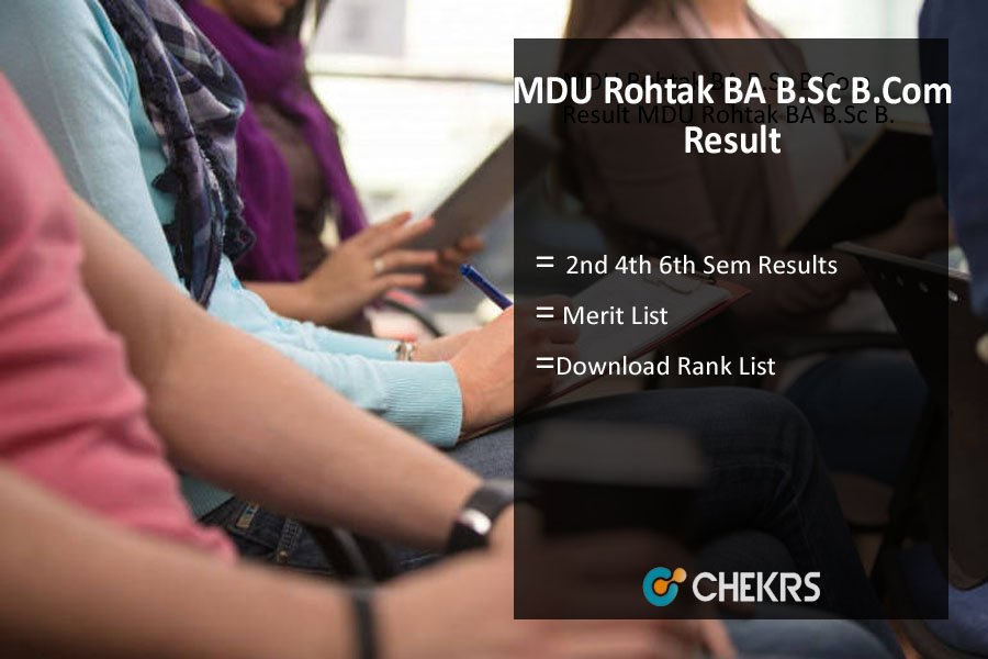MDU Rohtak BA B.Sc B.Com Result - 2nd 4th 6th Sem Results Download