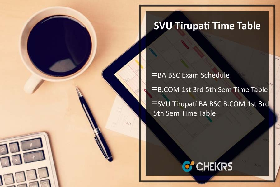 SVU Tirupati BA BSC B.COM 1st 3rd 5th Sem Time Table