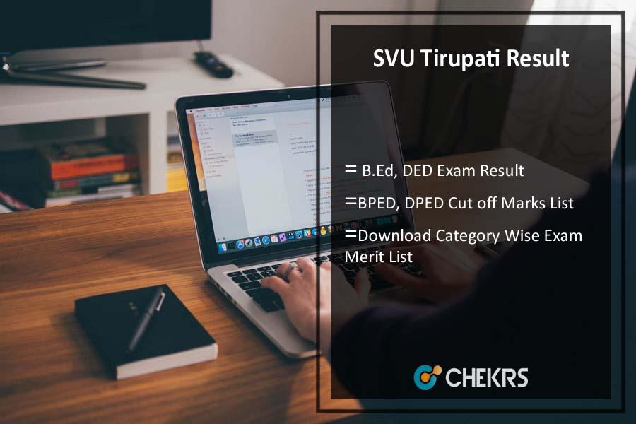 SVU Tirupati result 2017- B.Ed, DED, BPED, DPED, 2nd 4th sem