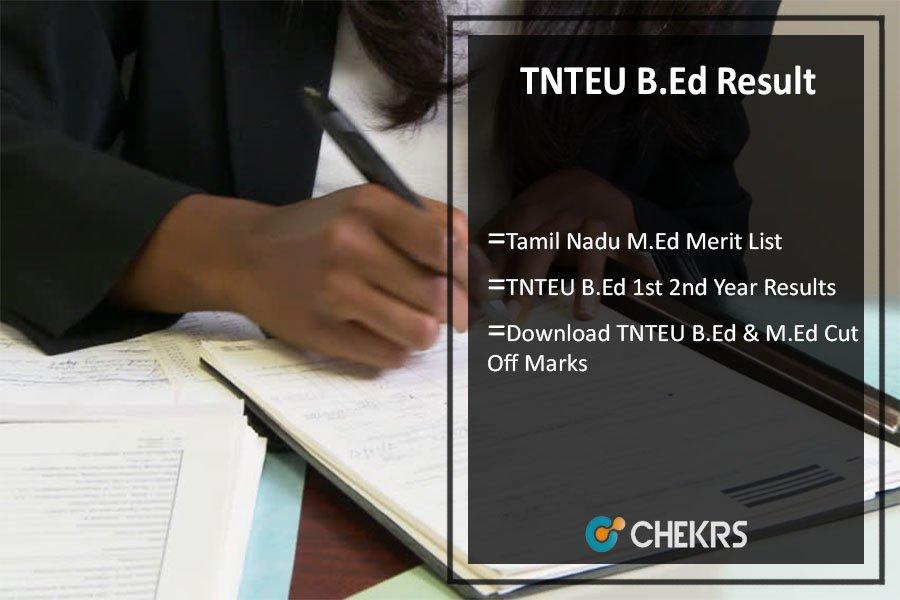TNTEU B.Ed Result,Tamil Nadu M.Ed 1st 2nd Year Results @tnteu.in