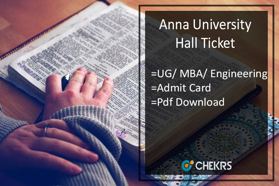 Anna University Hall Ticket - BA UG Engineering MBA Admit Card