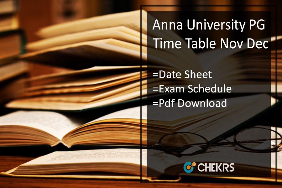 Anna University PG Time Table Nov Dec - Exam Date/ Schedule