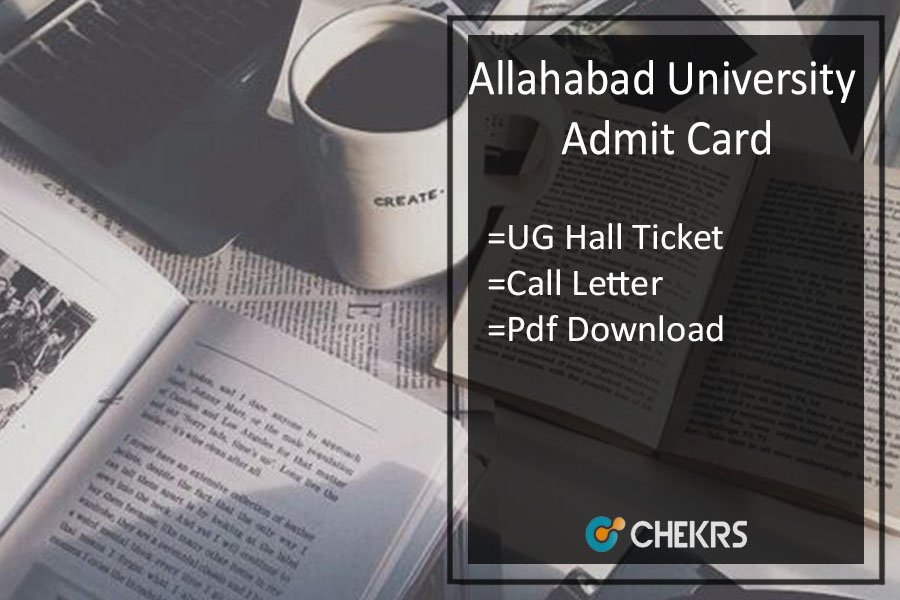 Allahabad University Admit Card - BA BSC BCOM Hall Ticket