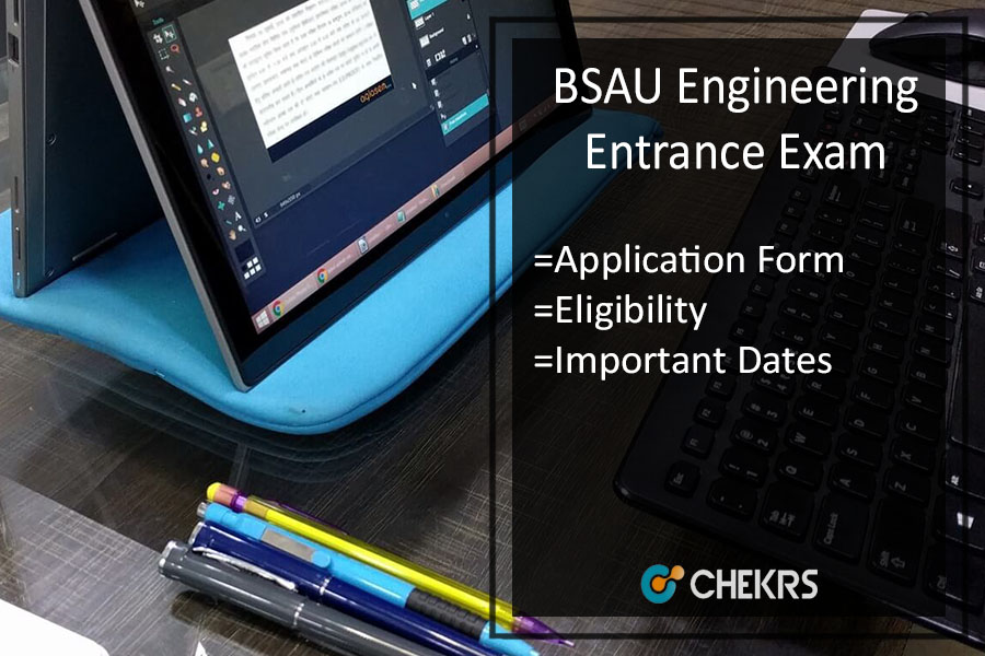 BSAUEEE : Application Form, Eligibility, Syllabus, Admit Card