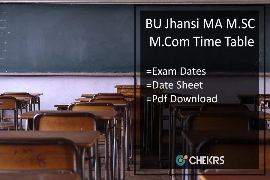 BU Jhansi Time Table - Bundelkhand Univ MA M.SC M.COM Date Sheet