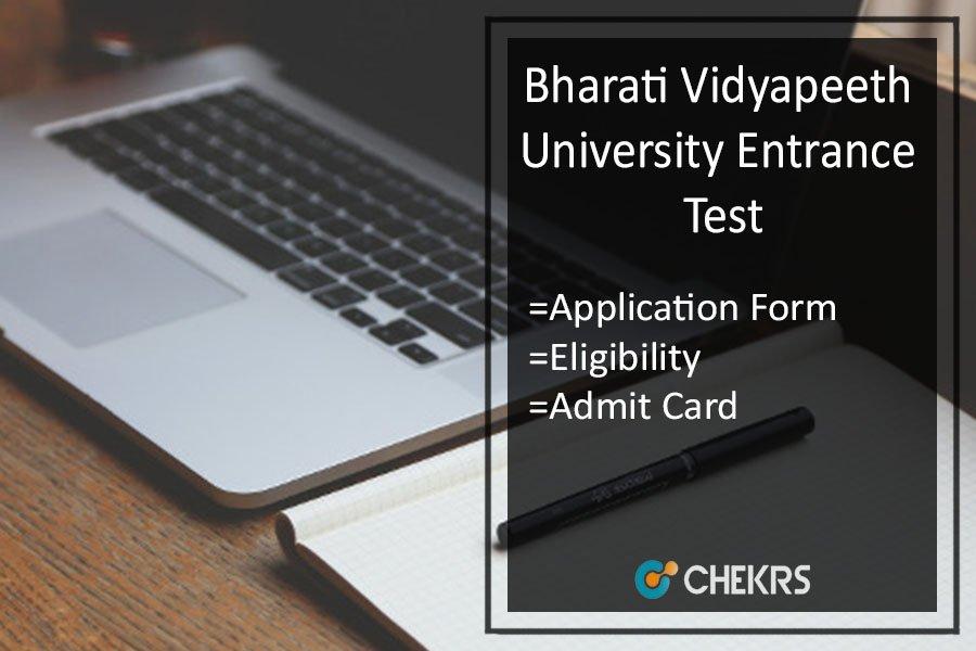 BVP CET : Application Form, Eligibility, Admit Card, Exam Date, Centres