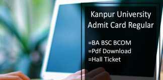 Kanpur University BA B.SC B.COM Admit Card Regular - CSJM 1st-2nd-3rd Year