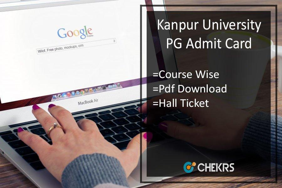 Kanpur University Admit Card - CSJM MA M.SC M.COM Prev/ Final