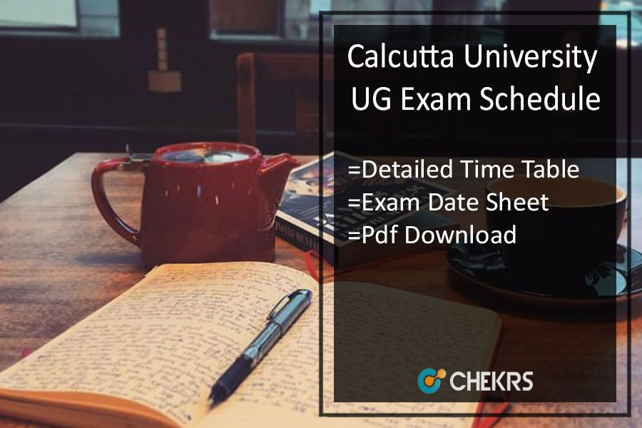 Calcutta University Exam Schedule - CU BA B.SC B.COM Date, Routine