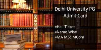 DU MA M.SC M.COM Admit Card- Delhi University PG Hall Ticket