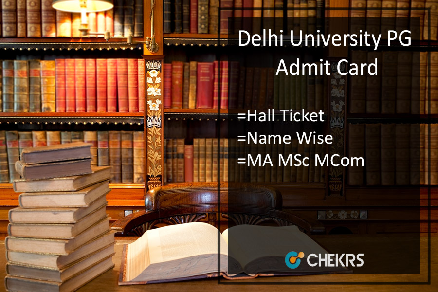 DU MA M.SC M.COM Admit Card- Delhi University PG Hall Ticket