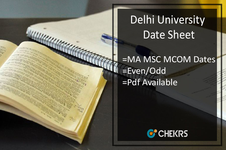 DU Date Sheet - Delhi University MA M.SC M.COM PG Exam Date