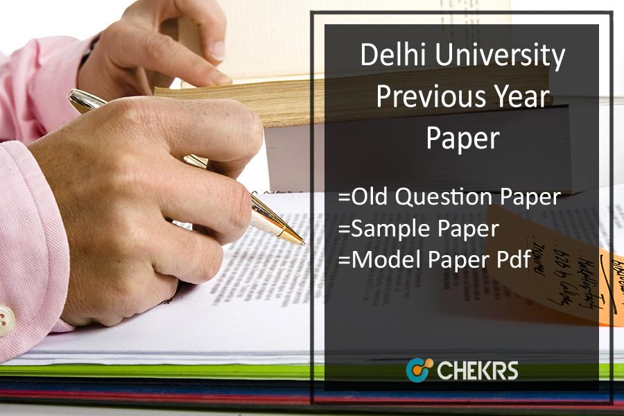 Delhi University Previous Year Question Paper- DU Sample/ Model Papers